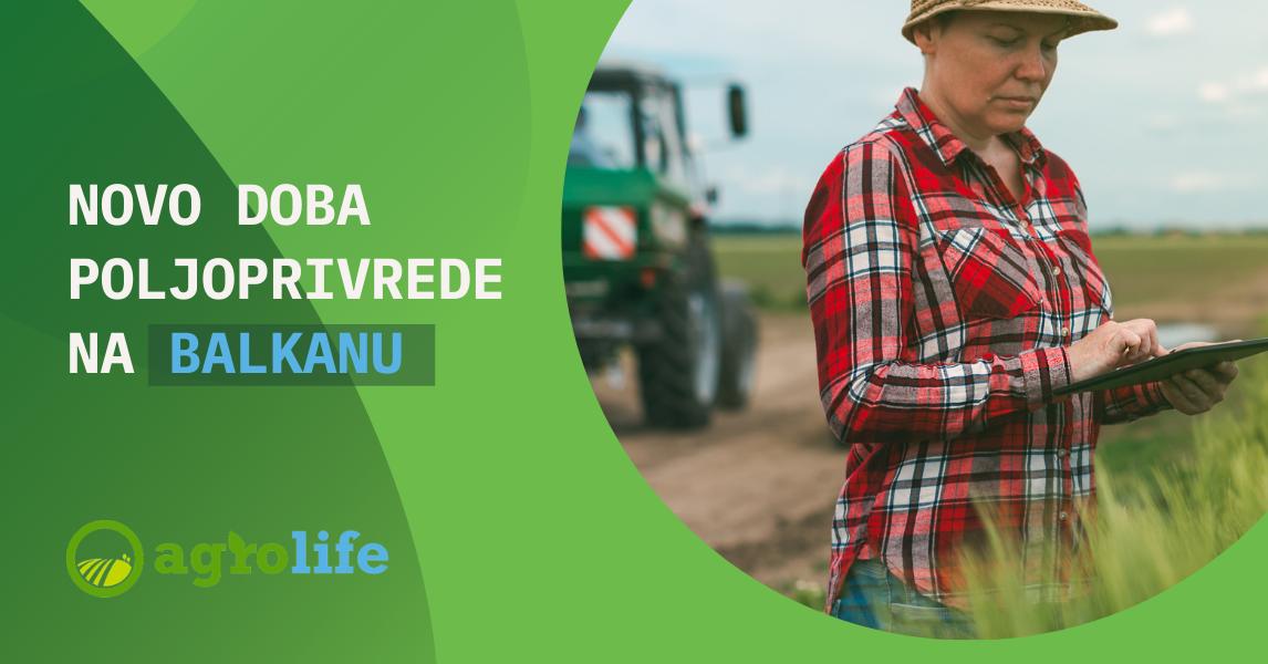 Novo doba poljoprivrede na Balkanu