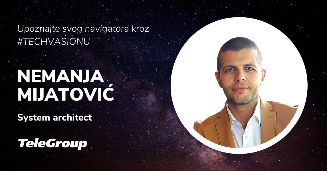 Počeci, poslovni moto, aktuelni IT trendovi i inovacije i još mnogo štošta u razgovoru sa kolegom  Nemanjom Mijatovićem